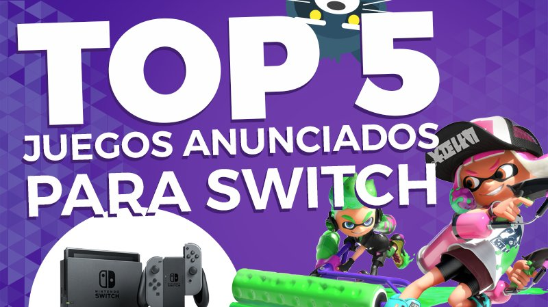 nintendo switch juegos confirmados top 5