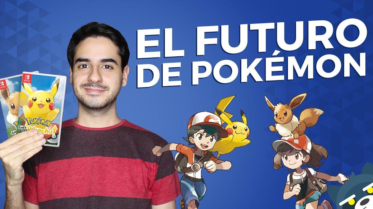 El futuro de Pokémon (Let's Go Pikachu! y Let's Go Eevee! para Nintendo Switch)