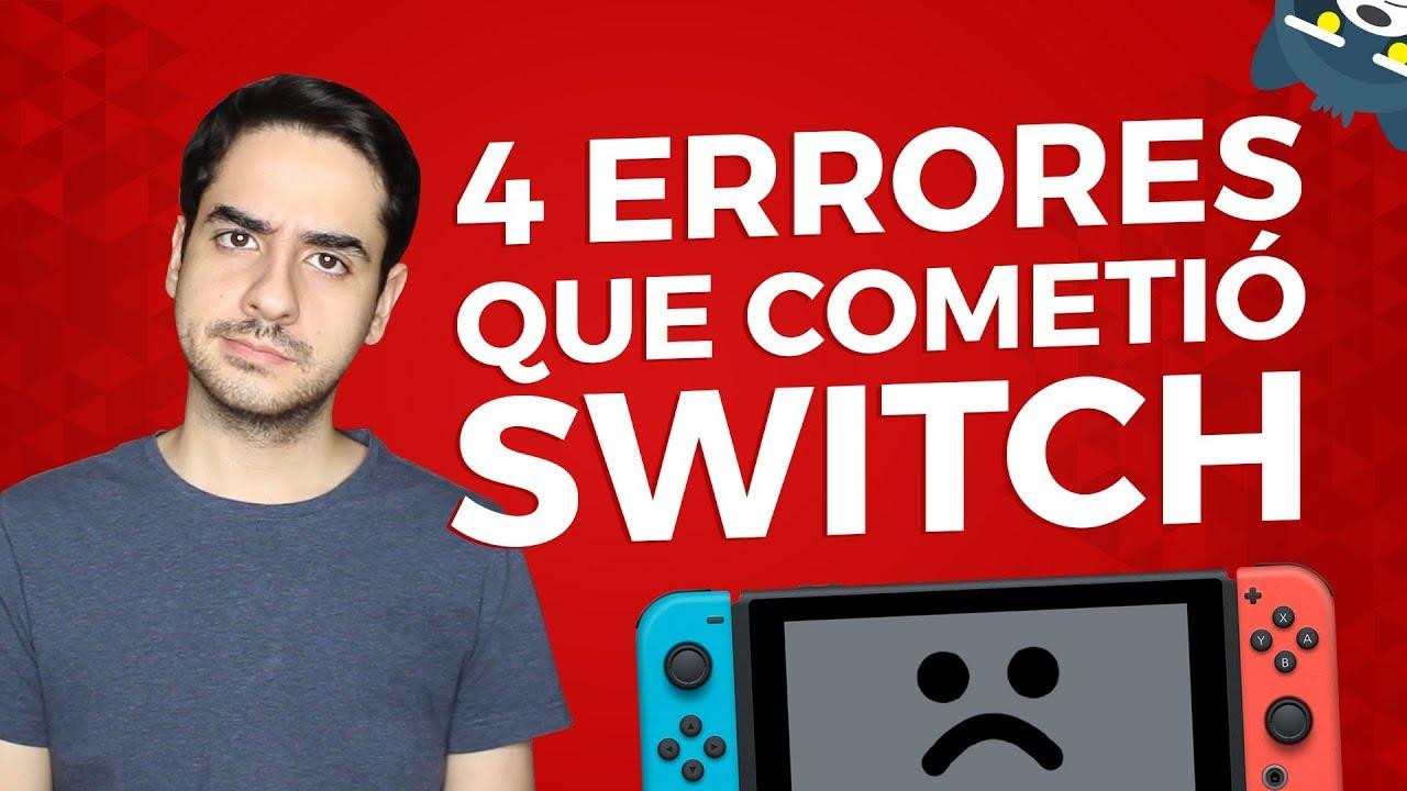 4 errores que cometió Nintendo Switch