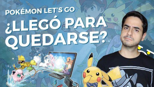 ¿Pokémon Let's Go llegó para quedarse?