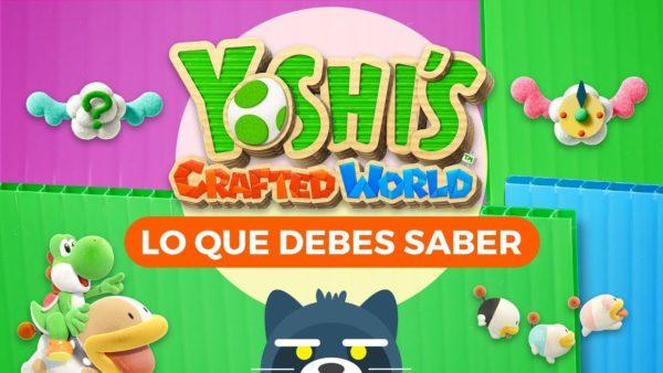 Yoshi's Crafted World en Nintendo Switch: Lo que debes saber