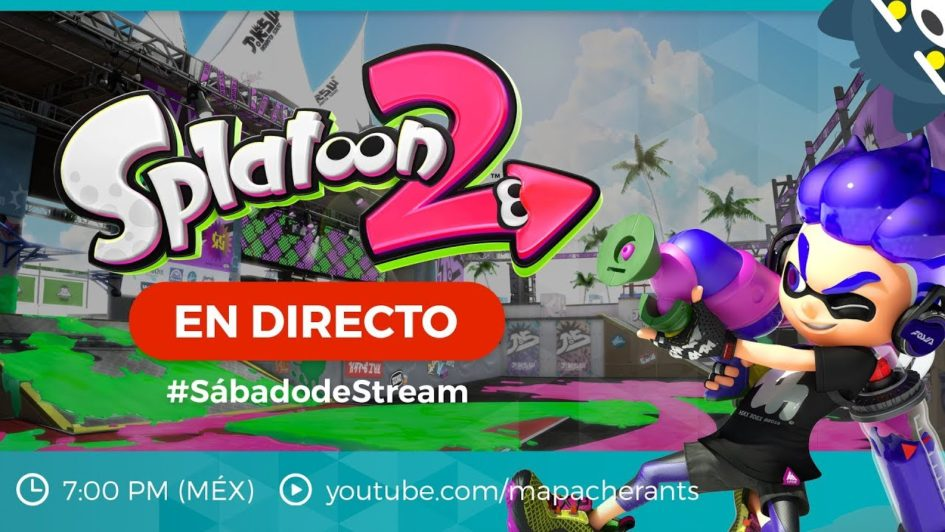 #SábadodeStream Splatoon 2 en Nintendo Switch