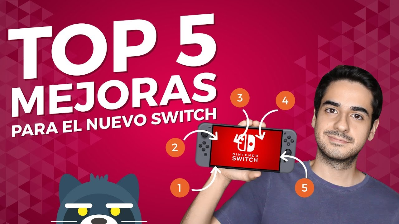 TOP 5 Mejoras para el nuevo modelo de Nintendo Switch