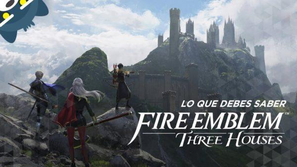 Lo que debes saber de Fire Emblem Three Houses para Nintendo Switch (con Lunir)