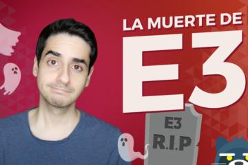 La muerte de E3 se avecina