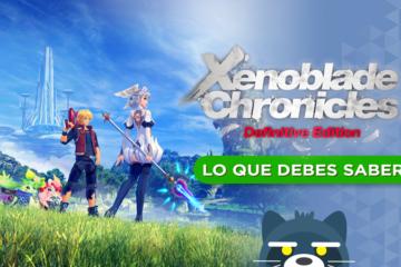 Lo que debes saber de Xenoblade Chronicles Definitive Edition