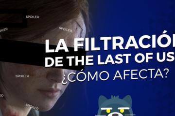 La filtración de The Last of Us 2 ¿cómo afecta?