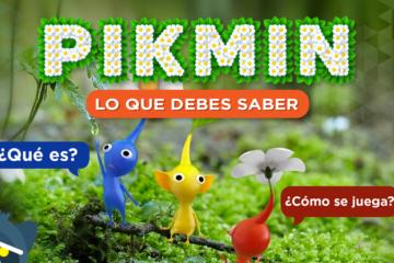 Lo que debes saber sobre Pikmin ¿Qué es y cómo se juega?